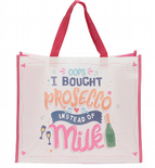 Oops I Bought Prosecco Instead of Milk Shopping Bag